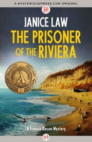The Prisoner of the Riviera ebook by Janice Law