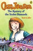 Cam Jansen: The Mystery of the Stolen Diamonds #1 ebook by David A. Adler, Susanna Natti