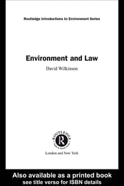 Environment and Law ebook by David Wilkinson