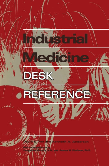 Industrial Medicine Desk Reference ebook by David F. Tver