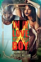 In Love with a Rude Boy - Renaissance Collection ebook by Nika Michelle, Racquel Williams