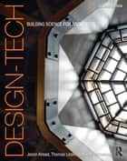 Design-Tech ebook by Jason Alread,Thomas Leslie,Robert Whitehead
