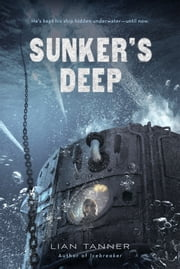 Sunker's Deep ebook by Lian Tanner