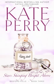 Stars Shining Bright Above eBook by Kate Perry