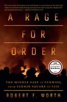 A Rage for Order ebook by Robert F. Worth