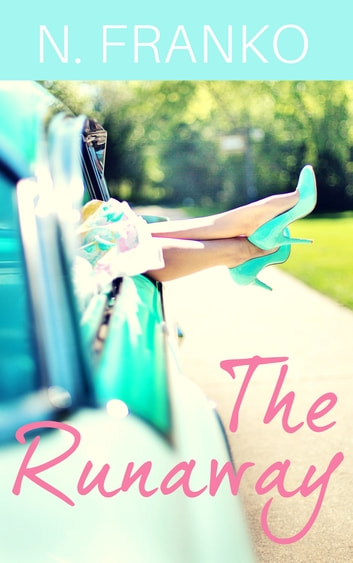 The Runaway ebook by N. Franko