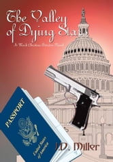 The Valley of Dying Stars - A Mark Christian Detective Novel ebook by J.D. Miller