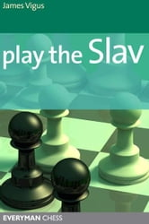 Play the Slav ebook by James Vigus