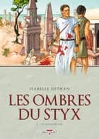 Les ombres du Styx T03 - In memoriam ebook by Isabelle Dethan