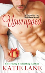 Unwrapped ebook by Katie Lane