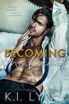 Becoming Mrs. Lockwood ebook by K.I. Lynn