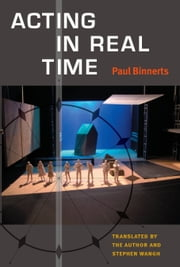 Acting in Real Time ebook by Paul Binnerts