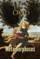 Metamorphoses ebook by Ovid