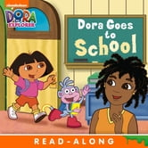 Dora Goes to School (Dora the Explorer) ebook by Nickelodeon Publishing
