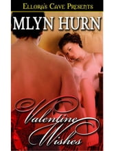 Valentine Wishes ebook by Mlyn Hurn