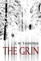 The Grin ebook by Saul Tanpepper