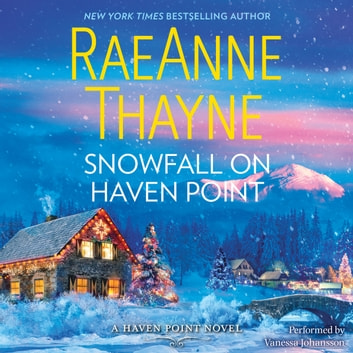 Snowfall on Haven Point audiobook by RaeAnne Thayne