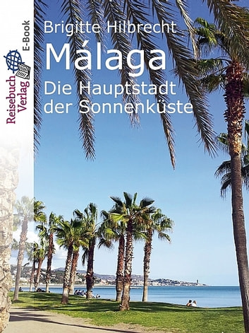 Málaga ebook by Brigitte Hilbrecht