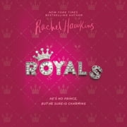 Royals audiobook by Rachel Hawkins