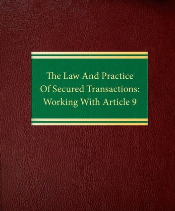 The law and practice of secured transactions working with article 9 the law and practice of secured transactions working with article 9 ebook by richard f fandeluxe Gallery