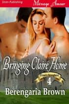 Bringing Claire Home ebook by