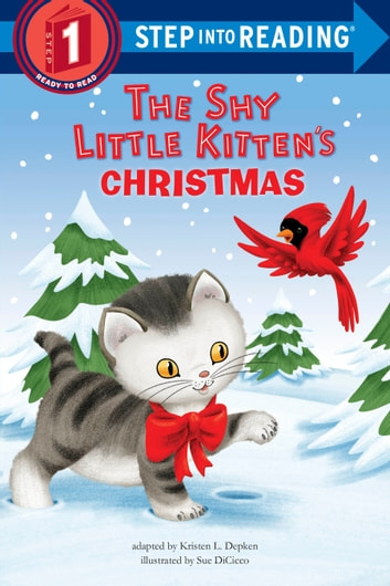 The Shy Little Kitten's Christmas ebook by Kristen L. Depken