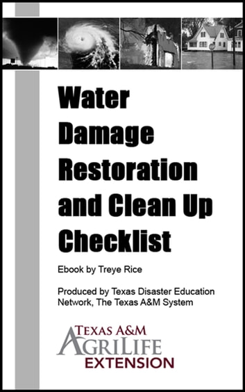Water damage restoration and clean up checklist ebook by texas am water damage restoration and clean up checklist ebook by texas am agrilife extension service fandeluxe Ebook collections