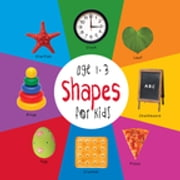 Shapes for Kids age 1-3 (Engage Early Readers: Children's Learning Books) ebook by Dayna Martin, A.R. Roumanis