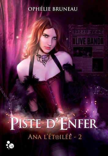 Ana l'étoilée, 2 - Piste d'enfer ebook by Ophélie Bruneau