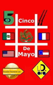 # Cinco De Mayo (Nederlandse Editie) Bonus 日本語版, Latin Edition, & English Edition ebook by I. D. Oro