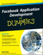 Facebook Application Development For Dummies ebook by Jesse Stay