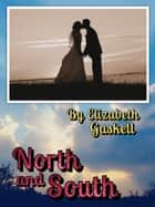 North and South with FREE Audiobook+Author's Biography+Active TOC ebook by Elizabeth Gaskell