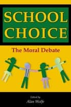 School Choice ebook by Alan Wolfe