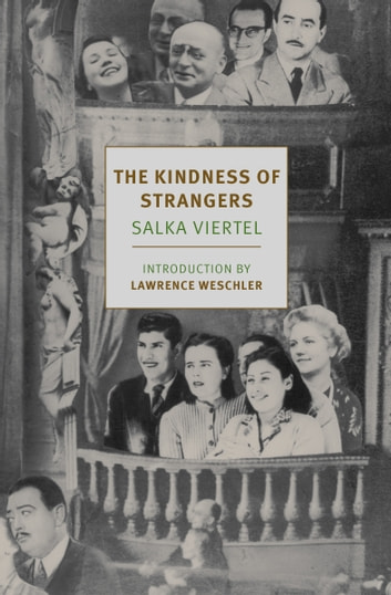 The Kindness of Strangers ebook by Salka Viertel,Donna Rifkind
