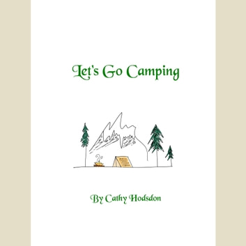 Let's Go Camping audiobook by Cathy Hodsdon