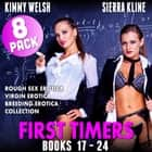 First Timers 8-Pack : Books 17 – 24 (Rough Sex Erotica Virgin Erotica Breeding Erotica Collection) audiobook by Kimmy Welsh