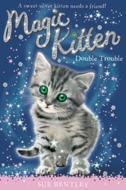 Double Trouble #4 ebook by Sue Bentley,Andrew Farley,Angela Swan