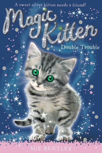 Double Trouble #4 ebook by Sue Bentley