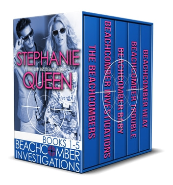 Beachcomber Investigations Books 1-5 - A Romantic Detective Series ebook by Stephanie Queen