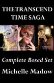 The Transcend Time Saga: Complete Boxed Set (Remembrance, Vengeance, Timeless)