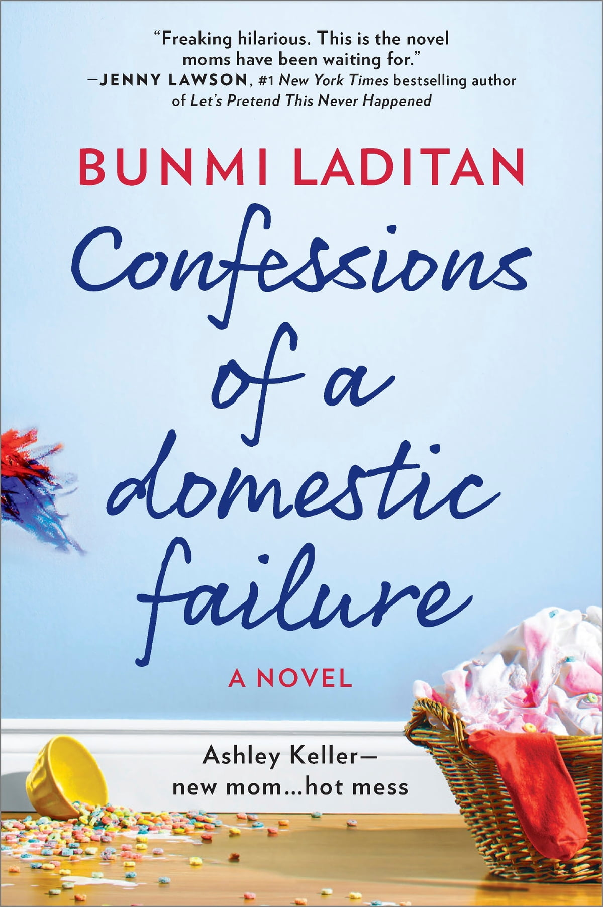 Confessions Of A Domestic Failure  A Humorous Book About A Not So Perfect  Mom Ebook