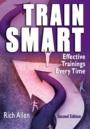 TrainSmart - Effective Trainings Every Time ebook by