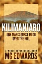 Kilimanjaro ebook by M.G. Edwards