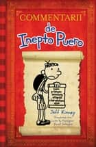 Diary of a Wimpy Kid Latin Edition - Commentarii de Inepto Puero ebook by Jeff Kinney, Daniel B. Gallagher