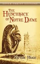 The Hunchback of Notre Dame ebook by Victor Hugo, A. L. Alger