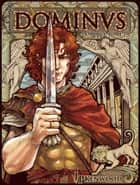Dominus - Tome 1 ebook by Valérie Dubar, Jade Baiser, Melody Nelson,...