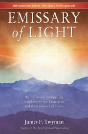Emissary of Light ebook by James Twyman