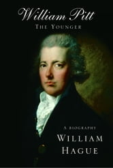William Pitt the Younger ebook by William Hague