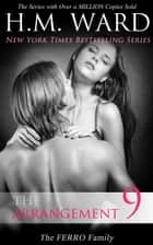 The Arrangement 9 (The Ferro Family) ebook by H.M. Ward