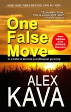 One False Move ebook by Alex Kava